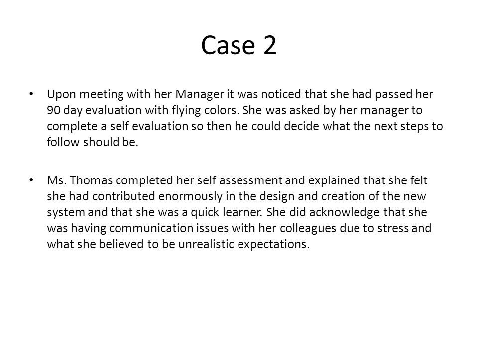 Upon meeting with her Manager it was noticed that she had passed her 90 day evaluation with flying colors.