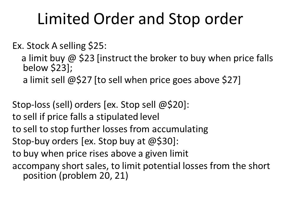 Short Sales Example: Short Sales You want to short 100 Sears shares at $30 per share.