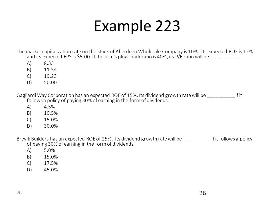 26 Example 223 The market capitalization rate on the stock of Aberdeen Wholesale Company is 10%.