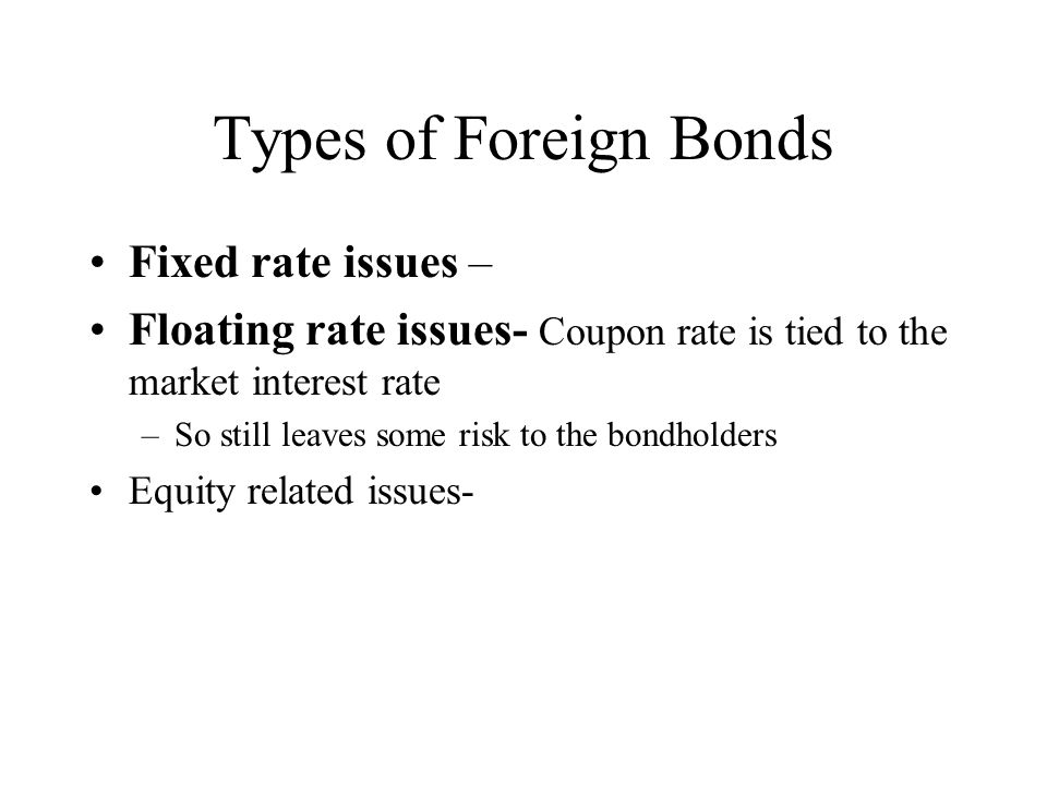 Euro vs Foreign Bonds (Billions of Dollars) 11-17