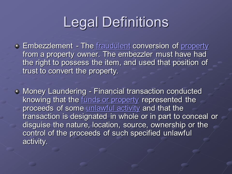 Legal Definitions Embezzlement - The fraudulent conversion of property from a property owner. The embezzler must have had the right to possess the ite