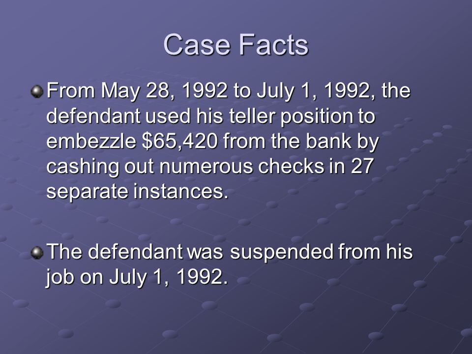 Defendant's Scheme The defendant removed checks from multiple – check deposits.