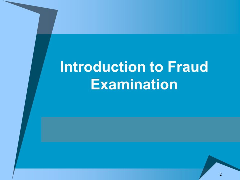 2 Introduction to Fraud Examination