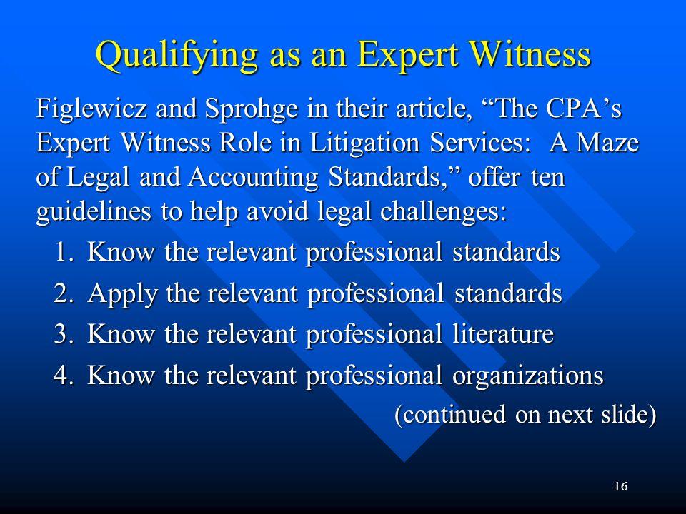 15 Qualifying as an Expert Witness In Daubert, the U.S.