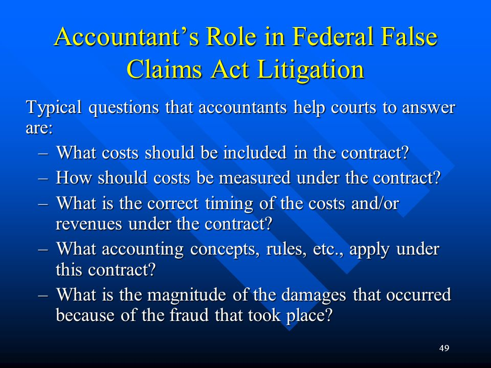 48 Federal False Claims Act The Federal False Claims Act was passed to protect the government from the unscrupulous acts of a few government contractors that intentionally or carelessly overcharge the government for goods or services.