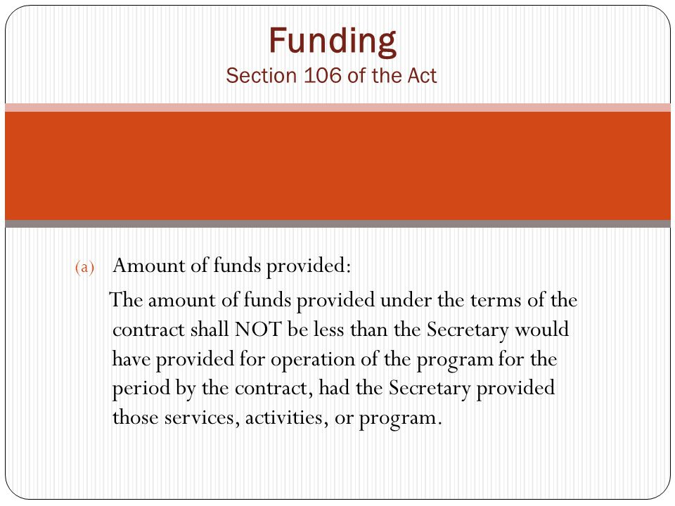 Funding A tribal organization that carries out a Self-determination contract may within the approved budget of the contract, rebudget to meet contract requirements, if such rebudgeting would not have an adverse effect on the performance of the contract.