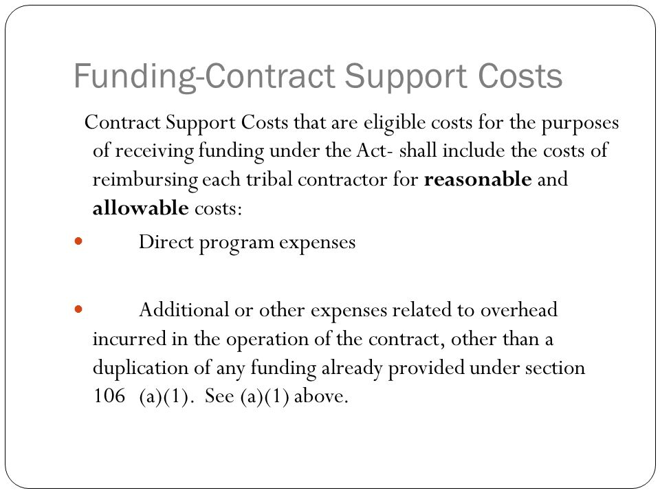 Funding On an annual basis-in the Annual Funding Agreement, the tribe or tribal organization contractor shall have the option to negotiate with the Secretary the amount of funds the contractor is entitled to receive pursuant to Section 106.