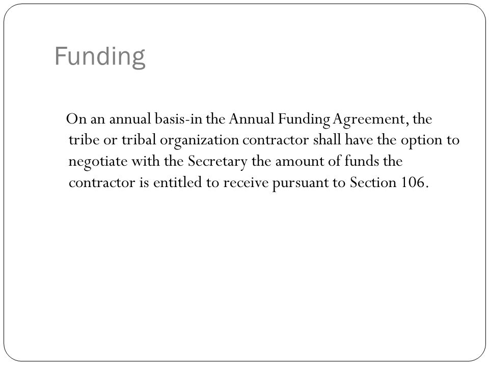 Funding-Construction - Indirect Calculating the indirect costs of construction programs, the Secretary will only review those costs associated with the administration of the contract, and not those moneys actually passed on to and possibly administered by construction contractors and subcontractors.