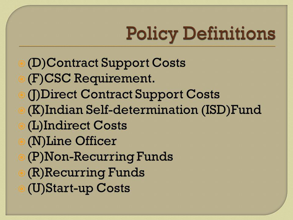 (D)Contract Support Costs  (F)CSC Requirement.