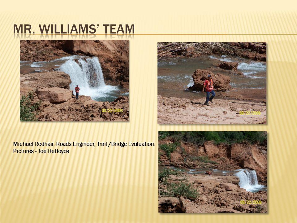 Michael Redhair, Roads Engineer, Trail /Bridge Evaluation. Pictures - Joe DeHoyos