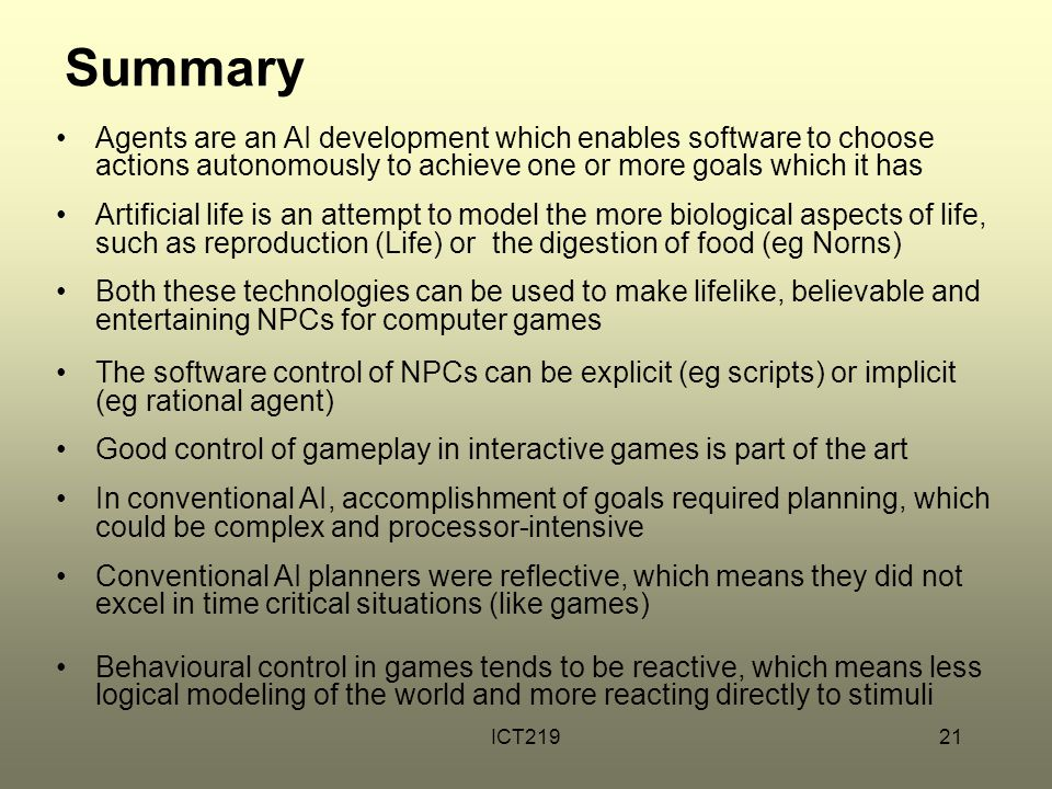 ICT21921 Summary Agents are an AI development which enables software to choose actions autonomously to achieve one or more goals which it has Artifici