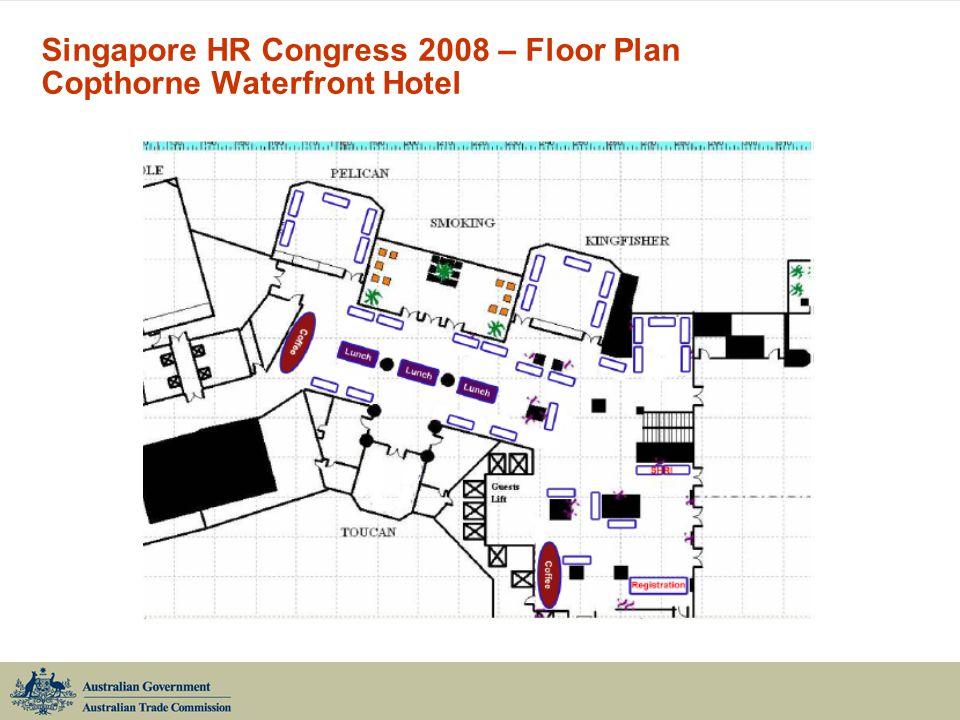 Singapore HR Congress 2008 – Floor Plan Copthorne Waterfront Hotel