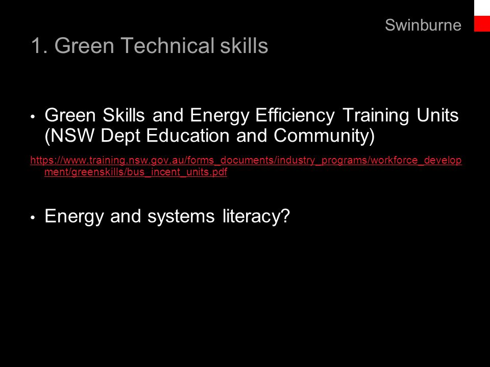 Text line 1. Green Technical skills Green Skills and Energy Efficiency Training Units (NSW Dept Education and Community) https://www.training.nsw.gov.