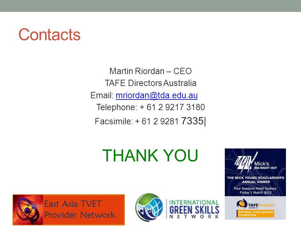 Contacts Martin Riordan – CEO TAFE Directors Australia Email: mriordan@tda.edu.aumriordan@tda.edu.au Telephone: + 61 2 9217 3180 Facsimile: + 61 2 928