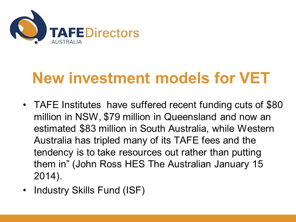 TAFE Institutes have suffered recent funding cuts of $80 million in NSW, $79 million in Queensland and now an estimated $83 million in South Australia