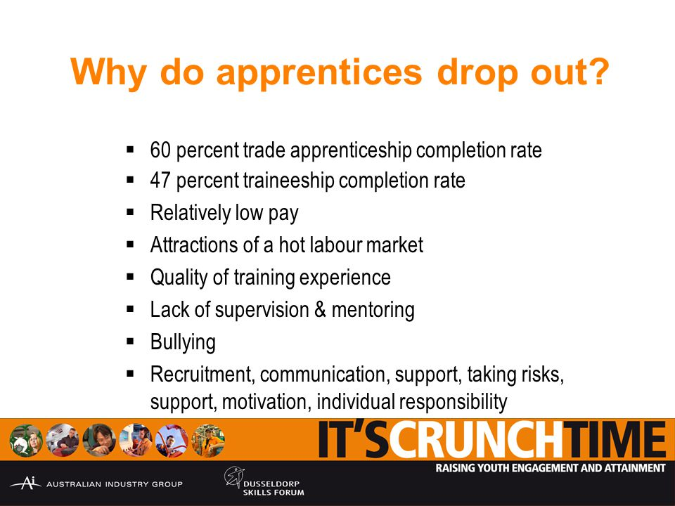 Why do apprentices drop out.