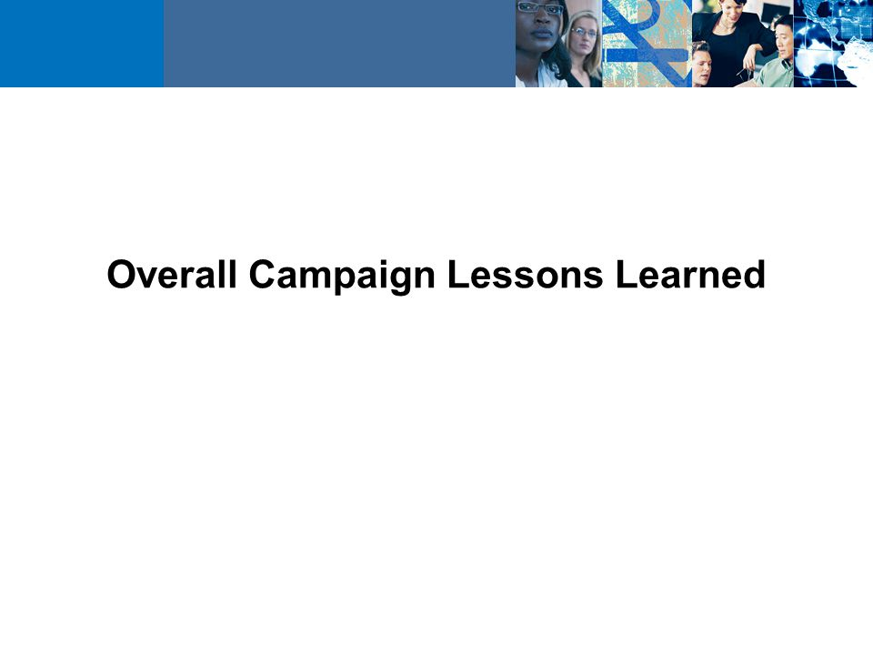 Overall Campaign Lessons Learned