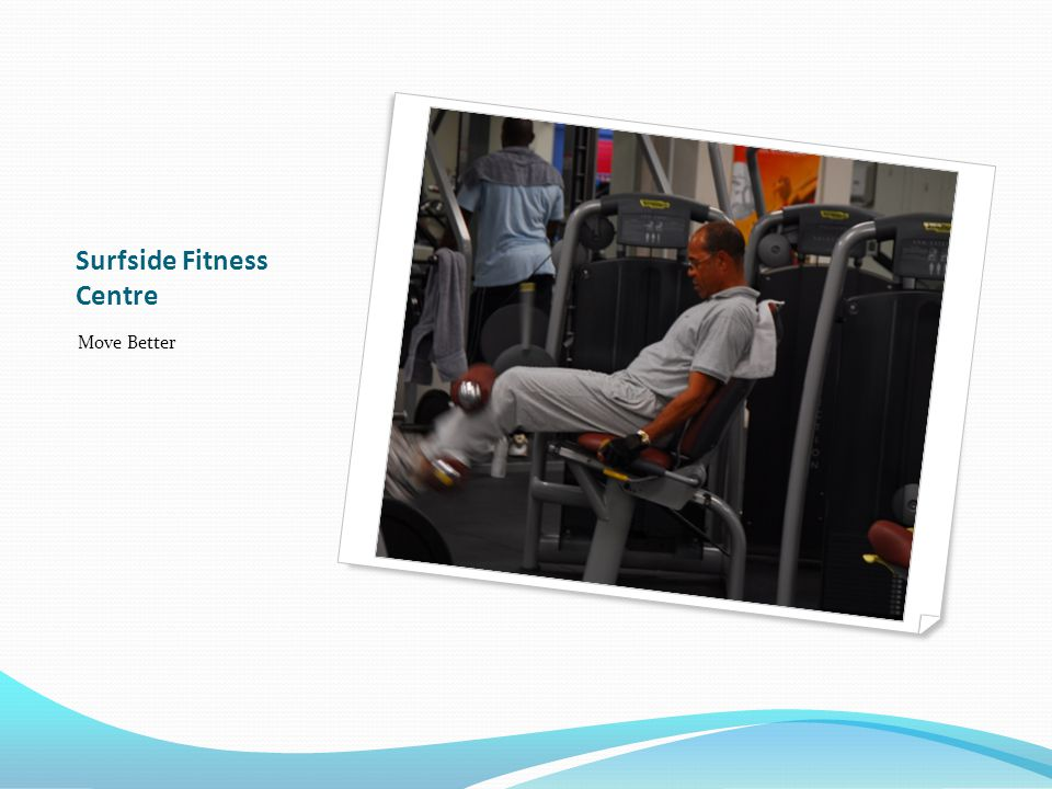 Surfside Fitness Centre Move Better