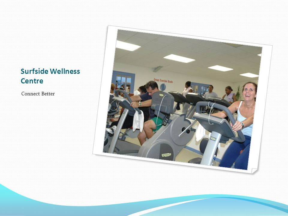 Surfside Wellness Centre Connect Better