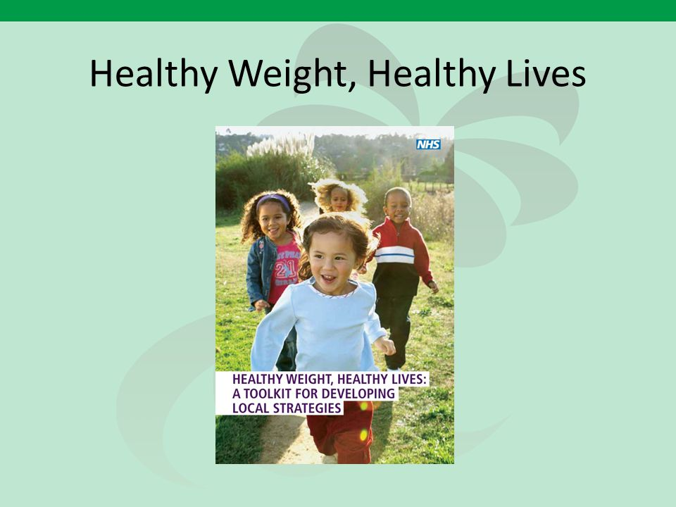 Healthy Weight, Healthy Lives
