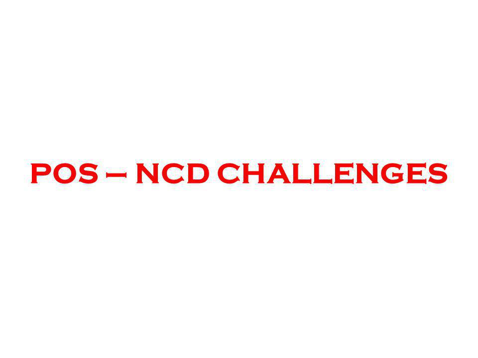 POS – NCD CHALLENGES