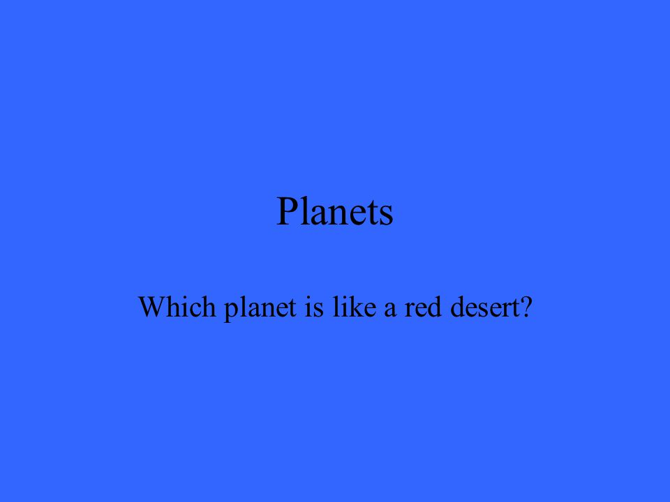 Planets The Gas Giants include: Jupiter, Saturn, Uranus and Neptune.