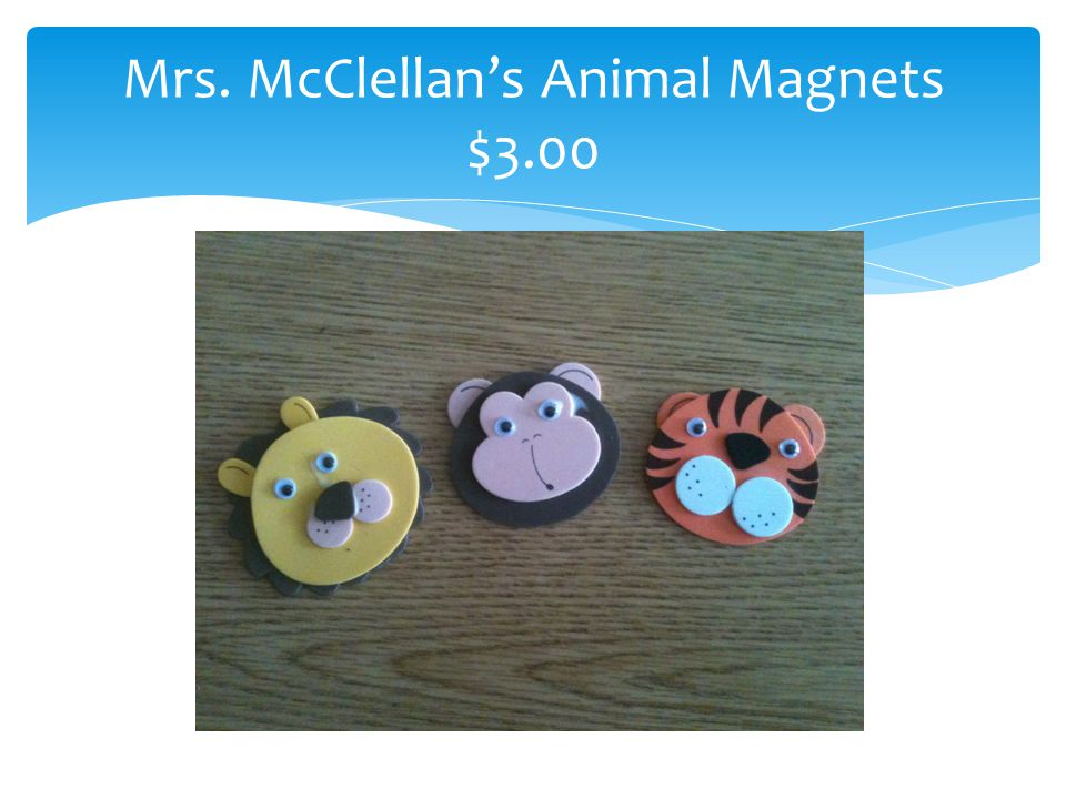 Mrs. McClellan's Animal Magnets $3.00