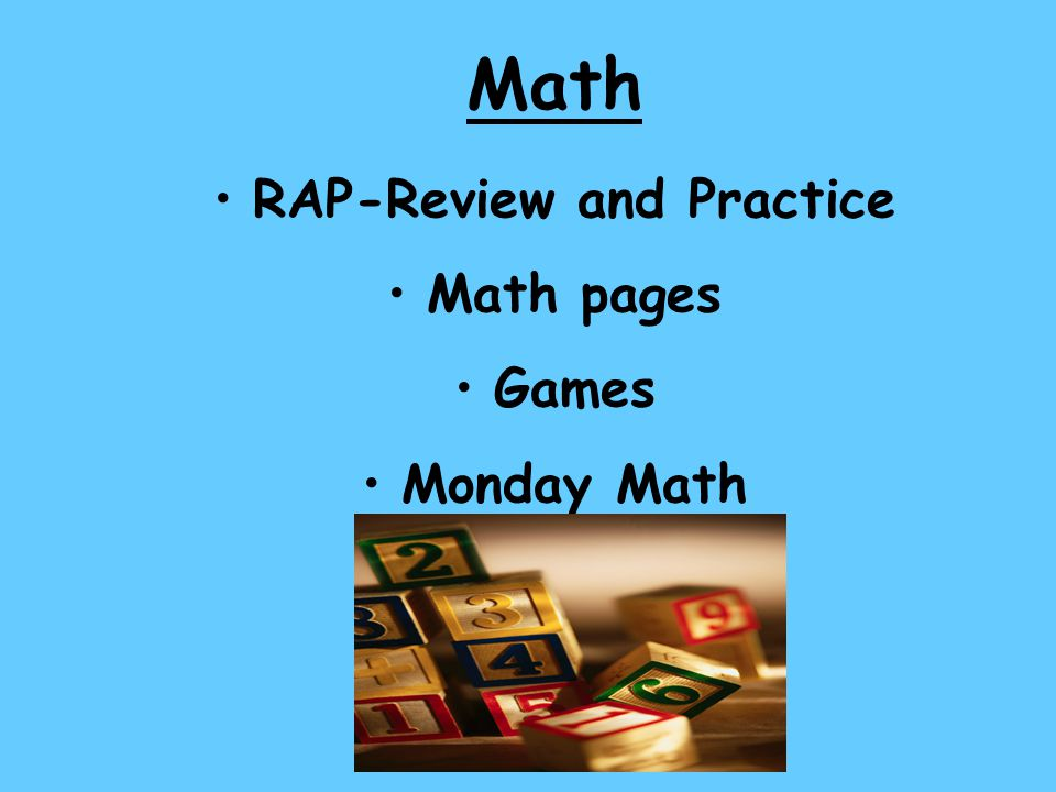 Math RAP-Review and Practice Math pages Games Monday Math