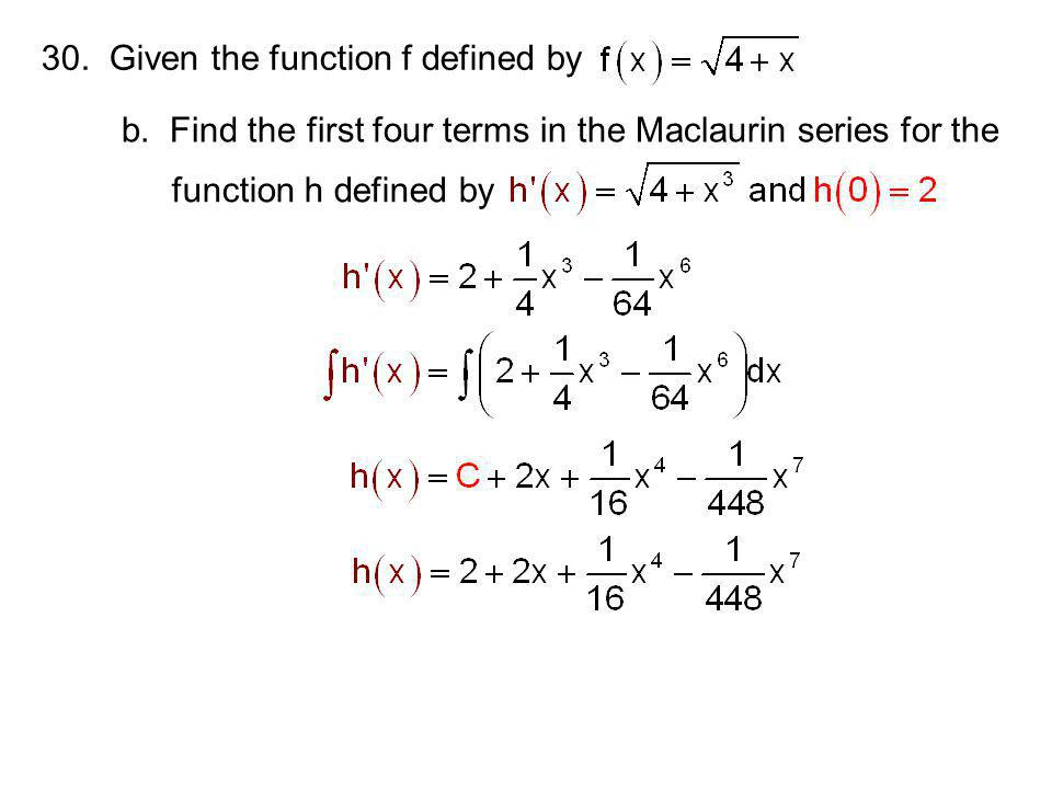 30. Given the function f defined by b.