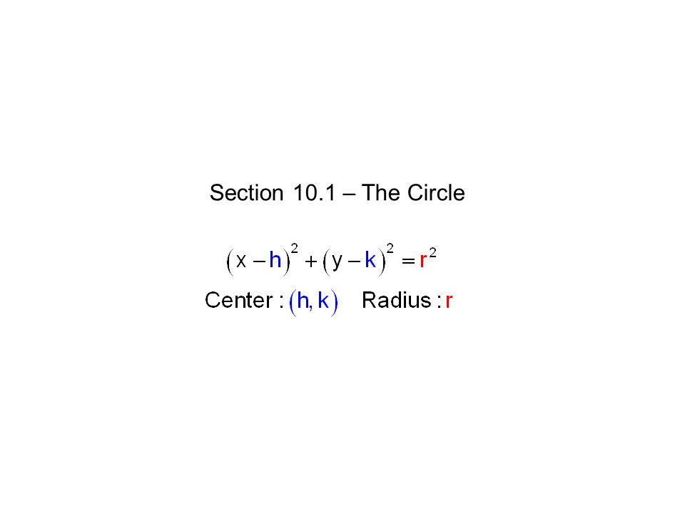 Section 10.1 – The Circle