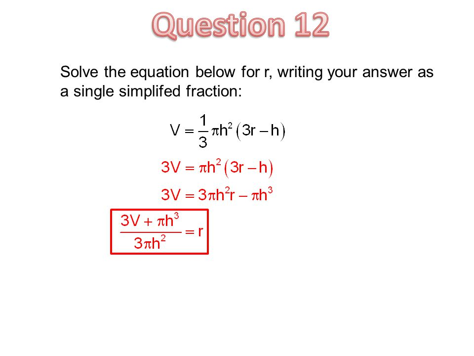 Solve the equation below for r, writing your answer as a single simplifed fraction: