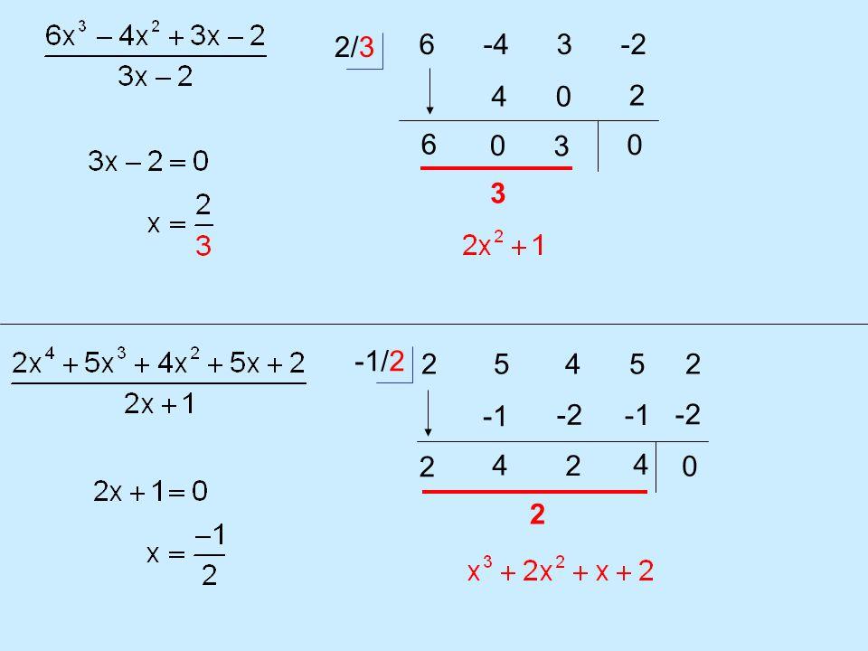 6 -4 3 -2 2/3 6 4 0 0 3 2 0 2 5 4 5 2 2 4 -2 2 4 -2 0 3 -1/2 2
