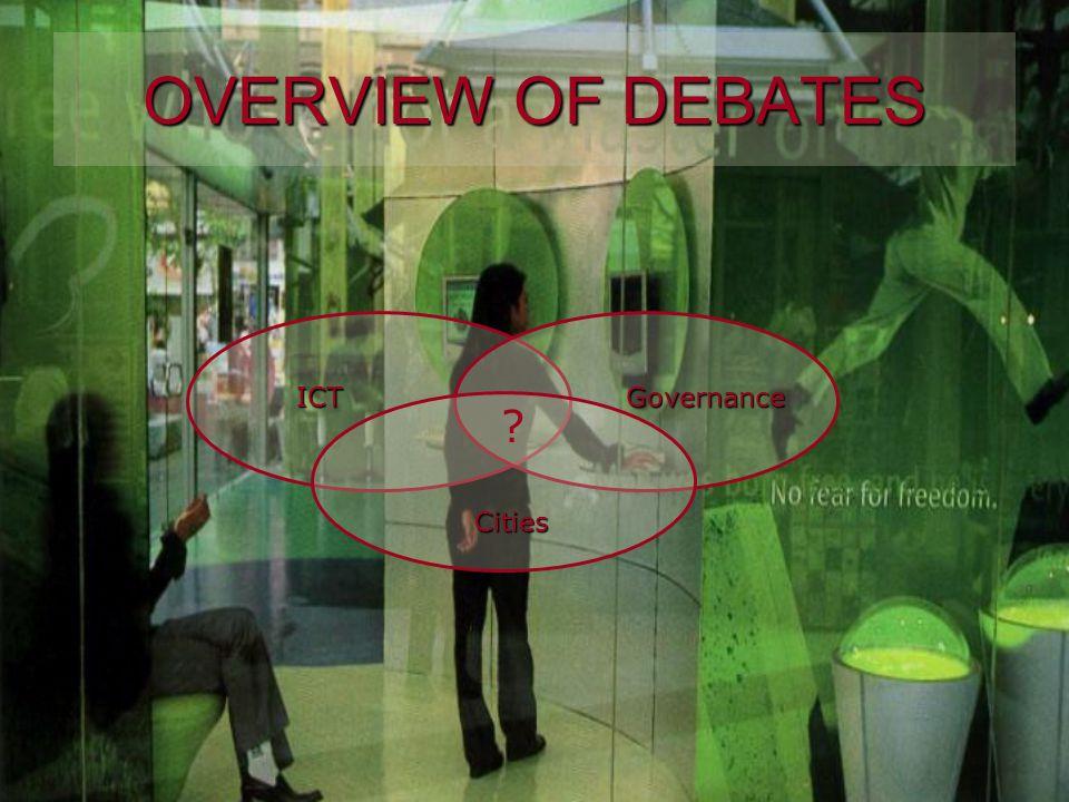 OVERVIEW OF DEBATES ICTGovernance Cities