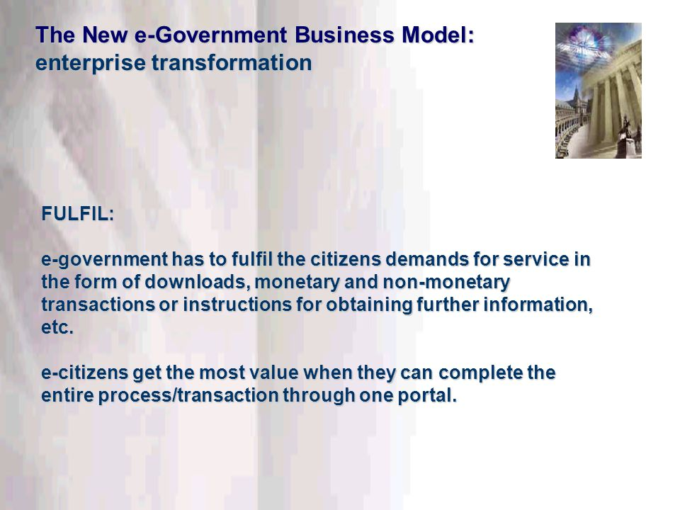 This information is confidential. Do not disclose outside DTT. FULFIL: e-government has to fulfil the citizens demands for service in the form of down