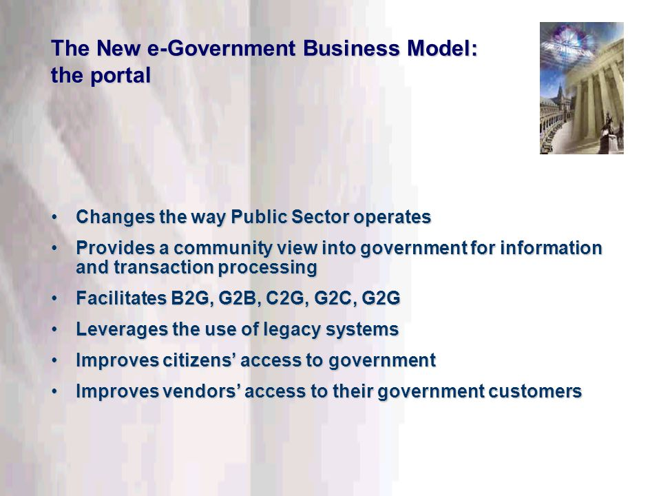 This information is confidential. Do not disclose outside DTT. The New e-Government Business Model: the portal Changes the way Public Sector operatesC