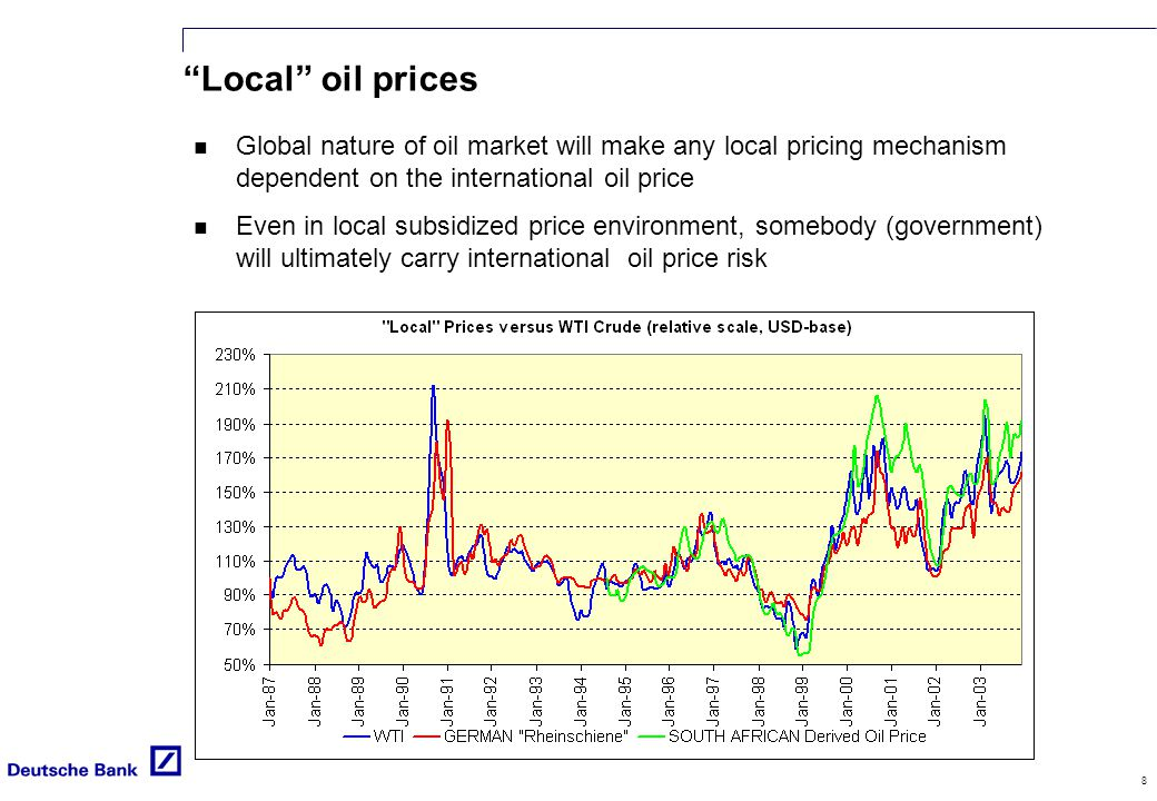 8 Local oil prices n Global nature of oil market will make any local pricing mechanism dependent on the international oil price n Even in local subsidized price environment, somebody (government) will ultimately carry international oil price risk