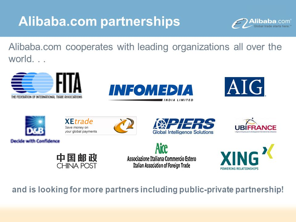 DRAFT – Strictly Confidential Alibaba.com partnerships and is looking for more partners including public-private partnership.
