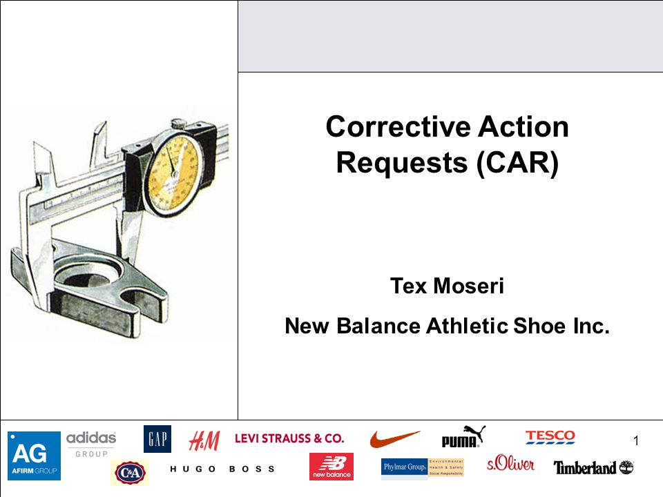 1 Corrective Action Requests (CAR) Tex Moseri New Balance Athletic Shoe Inc.