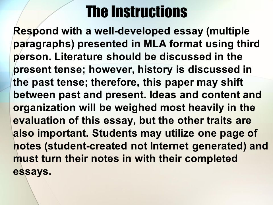 The Instructions Respond with a well-developed essay (multiple paragraphs) presented in MLA format using third person. Literature should be discussed