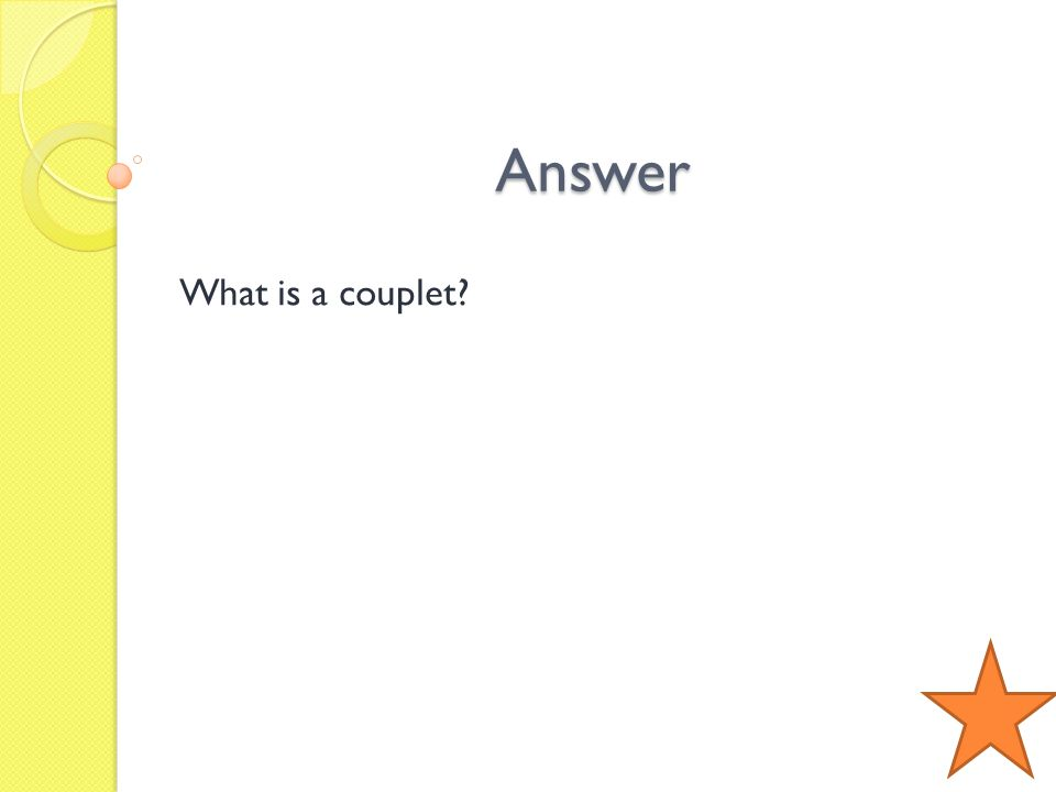 Answer What is a couplet?