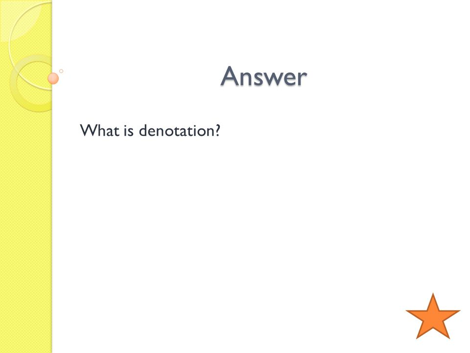 Answer What is denotation