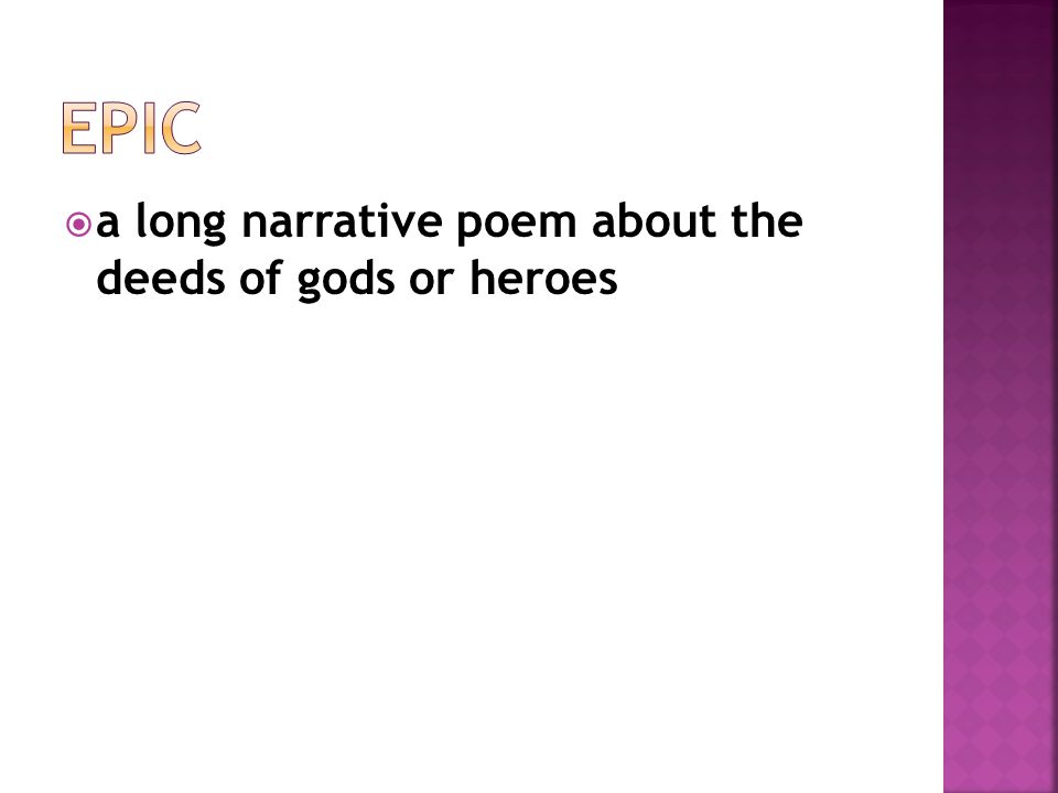  a long narrative poem about the deeds of gods or heroes