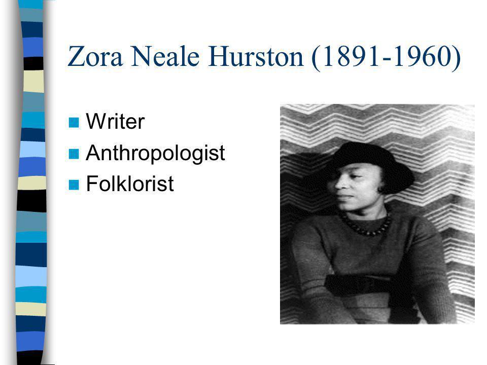 Zora Neale Hurston (1891-1960) Writer Anthropologist Folklorist
