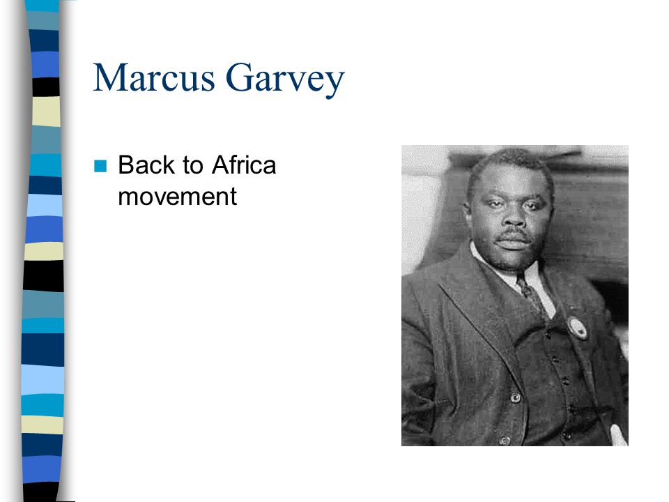 Marcus Garvey Back to Africa movement