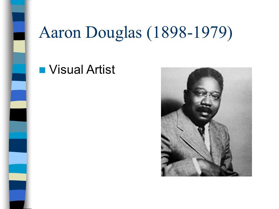 Aaron Douglas (1898-1979) Visual Artist
