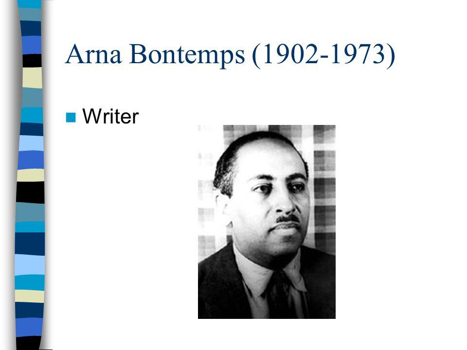 Arna Bontemps (1902-1973) Writer