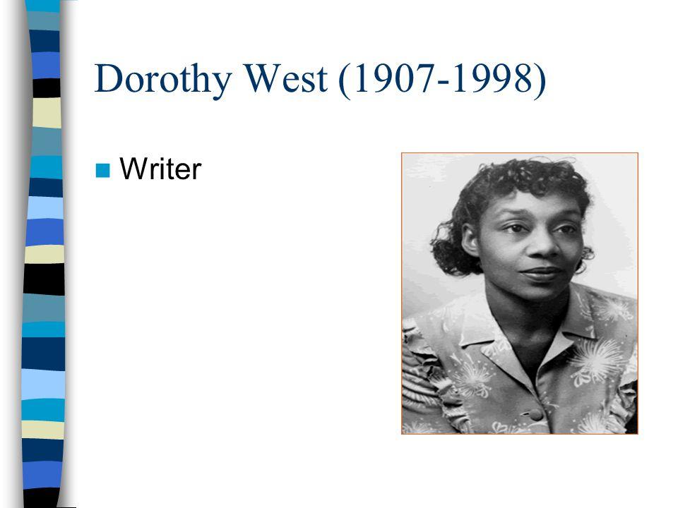 Dorothy West (1907-1998) Writer