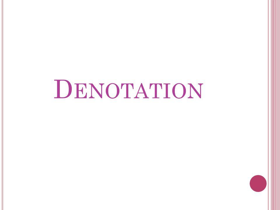 D ENOTATION
