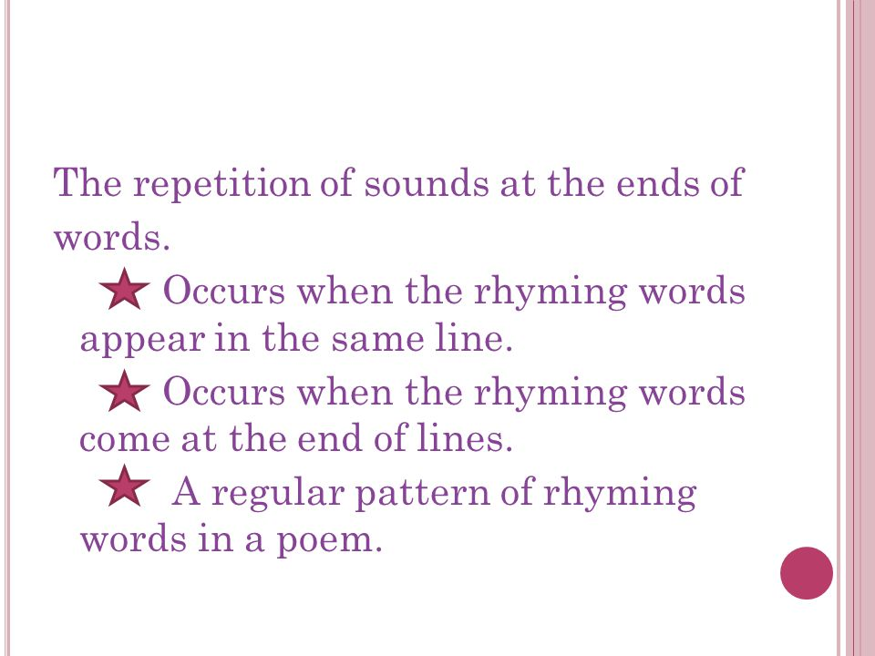 The repetition of sounds at the ends of words.