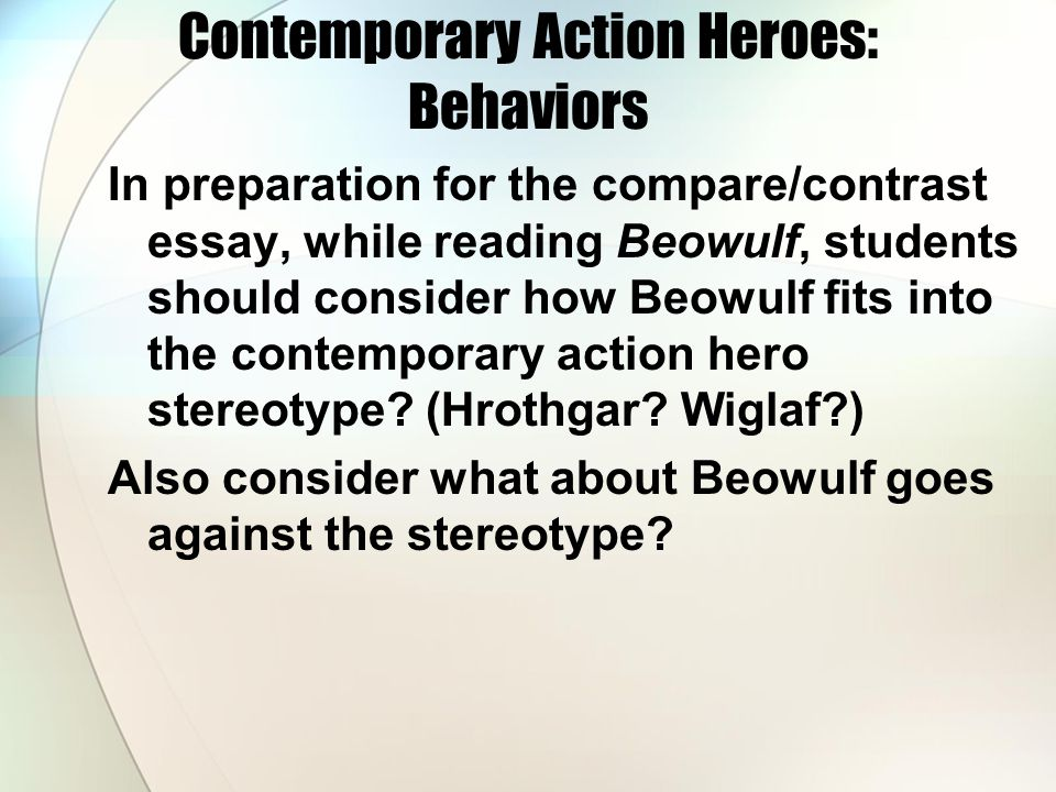 Contemporary Action Heroes: Behaviors How is the contemporary action hero rewarded.